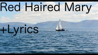 Red Haired Mary + Lyrics