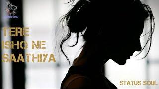 💔Tere Ishq Ne Saathiya Mera Haal Kya Kar Diya💔 || 😢Sad Whatsapp Status😢