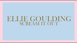 Ellie Goulding - Scream It Out (Audio)