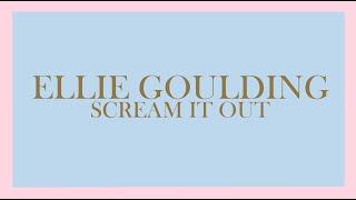 Ellie Goulding - Scream It Out (Audio)