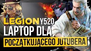 LAPTOP DLA POCZĄTKUJĄCYCH JUTUBERÓW - test Legion Y520