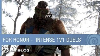 For Honor - What Makes 1v1 Duels so Intense? [NA]