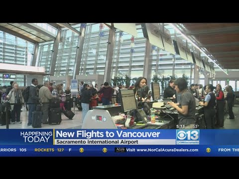 Sacramento International Airport Adds Non-Stop Service To Vancouver