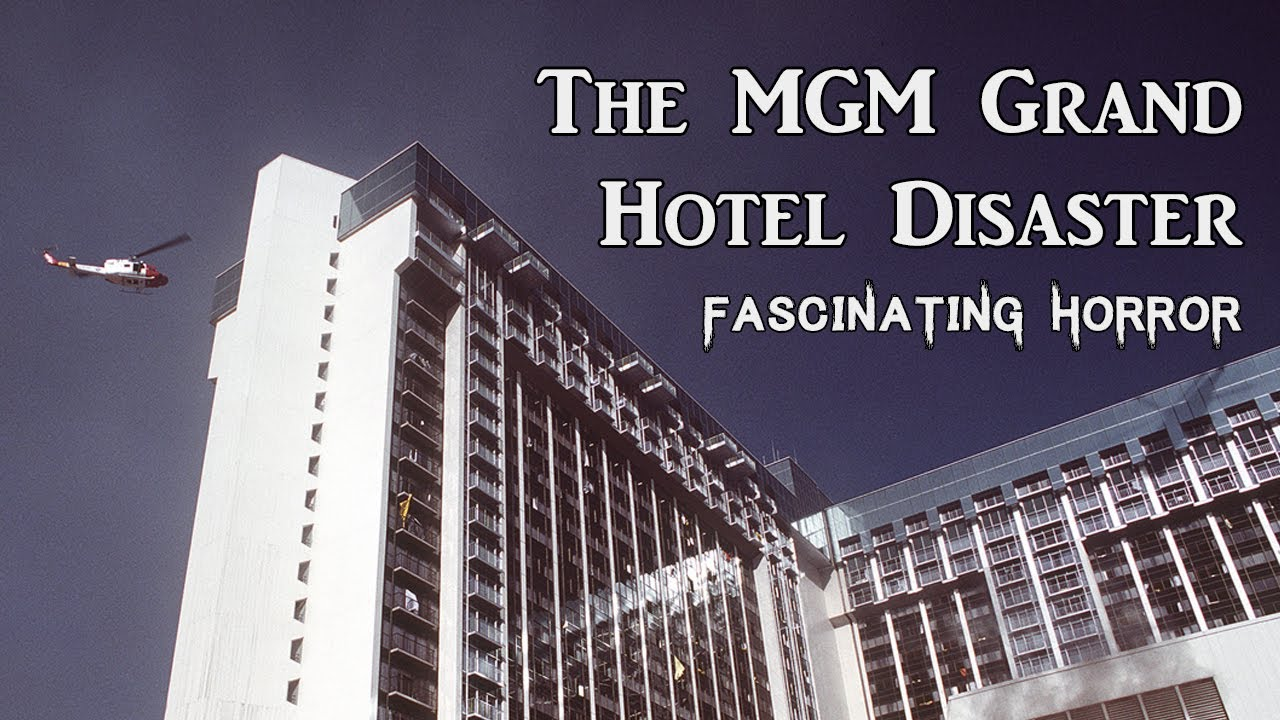 The MGM Grand Hotel Disaster | A Short Documentary | Fascinating Horror
