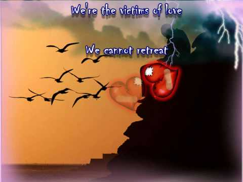 Victims of Love   ( With Lyrics )