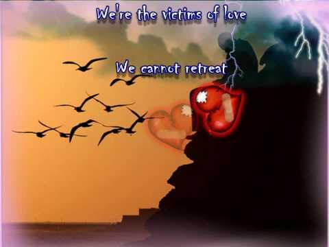 Victims of Love   ( With Lyrics )