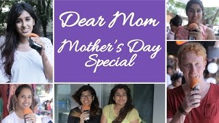 Dear Mom | Mother
