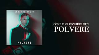 Edoardo Brogi - Polvere (Lyric Video)