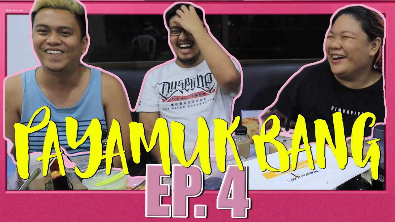 Download PAYAMUKBANG EP. 4 (with Bods and Kevin)