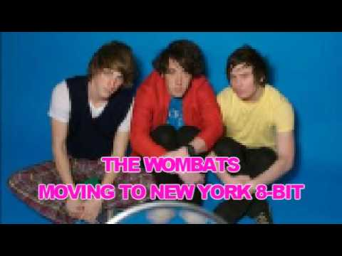 The Wombats - Moving To New York (8-Bit)