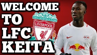 Naby keita welcome to liverpool!