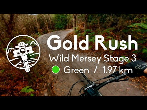 Gold Rush - Wild Mersey Stage 3 - Sheffield