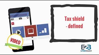 Tax shield - defined