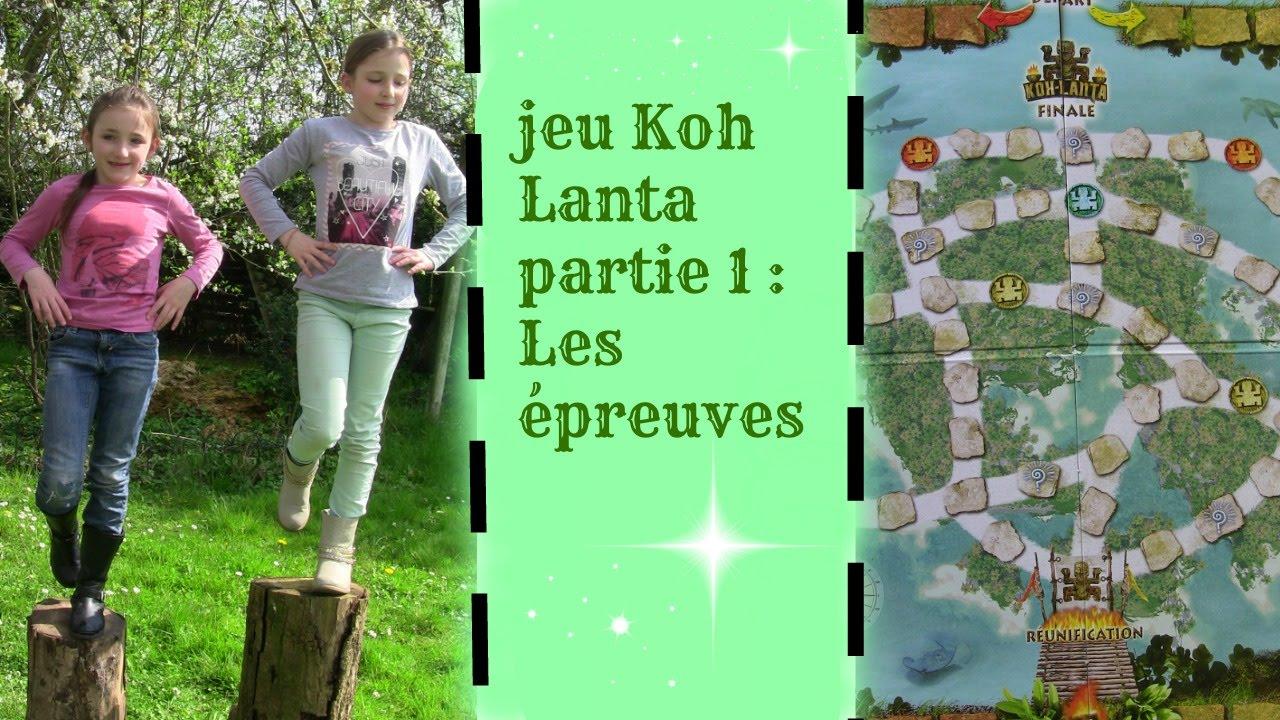 Fabuleux Jeu Koh Lanta, Partie 1 : Les épreuves ! - YouTube GD58