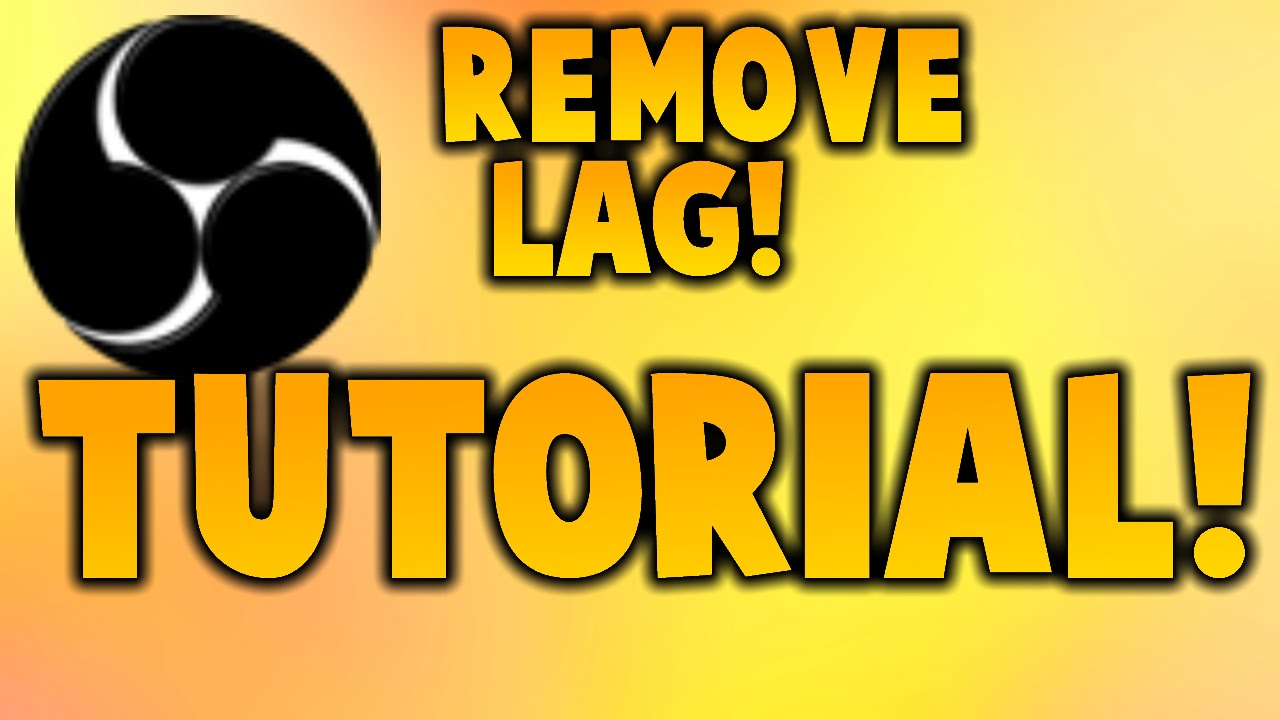 How to fix lag and freezing in OBS