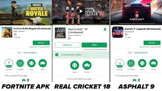 Fortnite Battle Royal Apk, Asphalt 9 Legends Android, Real Cricket 18 Big Update |in Hindi