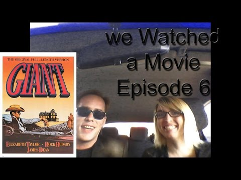 We Watched a Movie-Episode 6-Giant(1956)