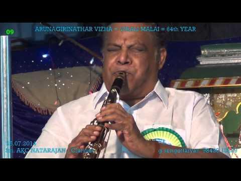 AKC Natarajan = Clarinet 09  Kavadi Sindhu= Viralimalai Arunagirinathar Vizha 2014