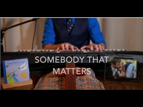 Somebody That Matters - Josh Ross (NPR Tiny Desk Concert Contest Submission 2017)