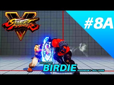 SFV (2.080): Ryu Punishes Birdie Addendum A - Bull Horn