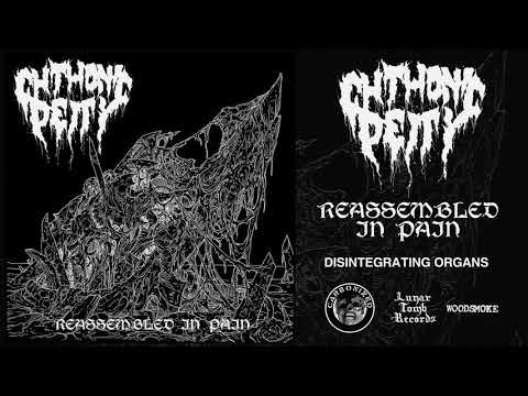 """Chthonic Deity - """"Reassembled In Pain"""" (Full Album)"""