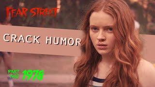 fear street 1978 is a comedy (crack humor)