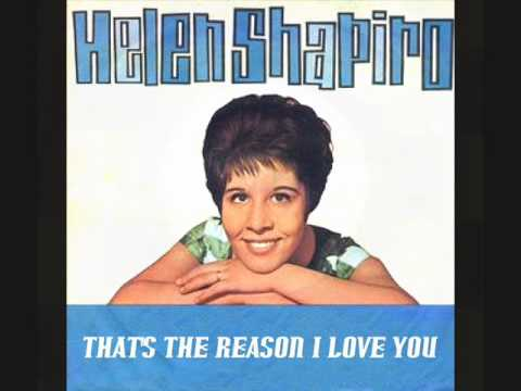 HELEN SHAPIRO - THAT'S THE REASON I LOVE YOU