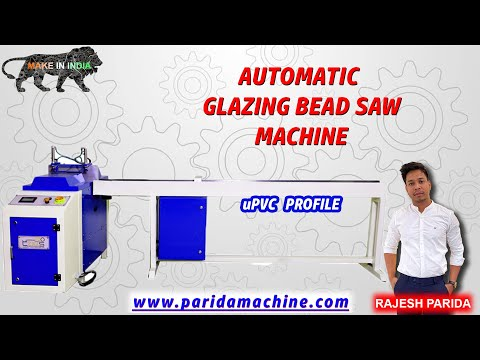 UPVC Window Fabrication Automatic Glazing Bead Saw With CNC Conveyor System, Indian Manufacturer