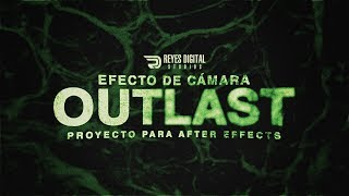 Proyecto para After Effects: Efecto de cámara Outlast