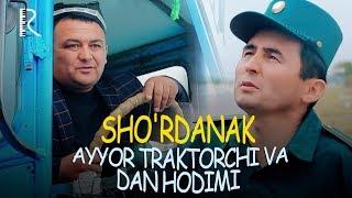 Sho'rdanak - Ayyor traktorchi va dan hodimi (hajviy ko'rsatuv) 2019