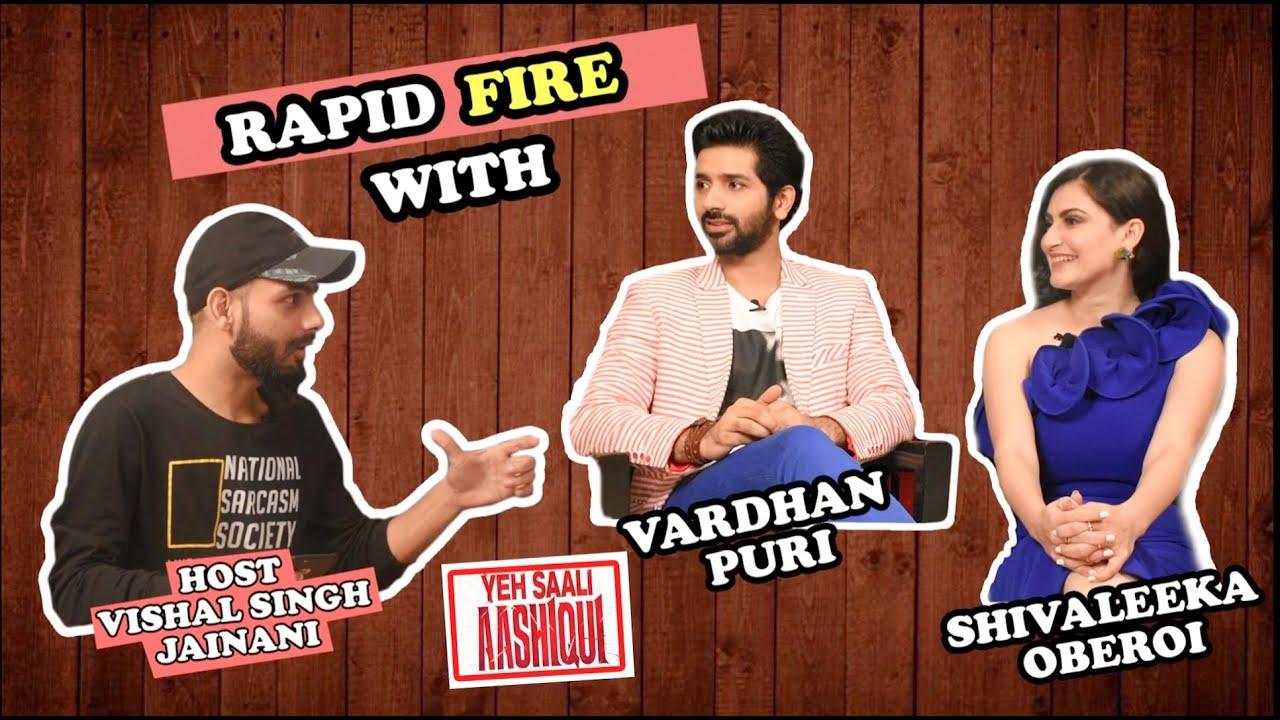 Funny Rapid Fire With Vardhan Puri   Shivaleeka Oberoi   Yeh Saali Aashiqui   Vishal SJ   29th Nov
