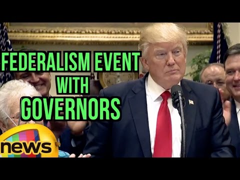 Donald Trump Participates in a Federalism Event with Governors | United States | Mango News