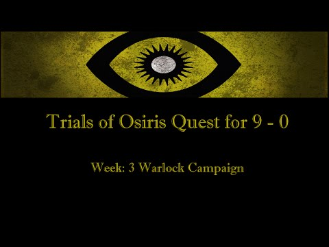 Destiny: Trials of Osiris - Quest For 9 - 0 - Week 3 - Warlo