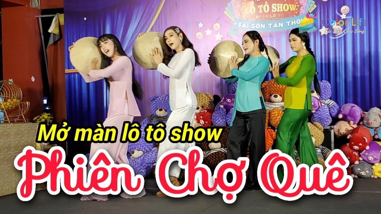 Mở màn lô tô show Phiên Chợ Quê siêu dễ thương của Sài Gòn Tân Thời