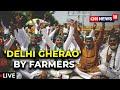 Farmers' 'Delhi Chalo' Protest | COVID Surge In India | BREAKING News Updates | CNN News18 LIVE