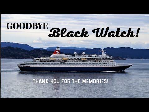 MS Black Watch bids goodbye to Fred Olsen Cruise Lines Fleet