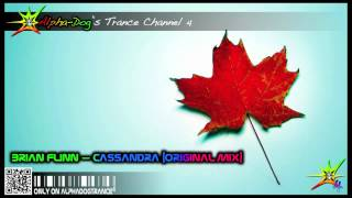 Brian Flinn - Cassandra [Original Mix] ★