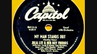 Julia Lee --- My Man Stands Out