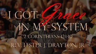 I Got Grace in My System