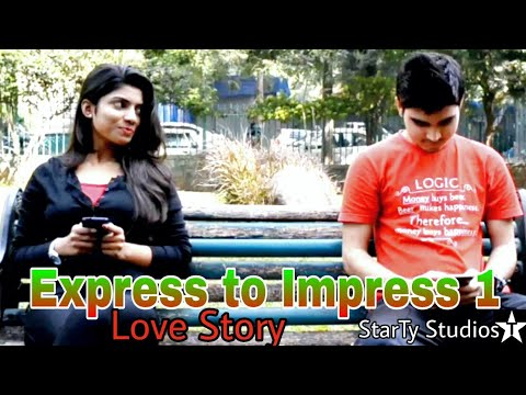 Express to Impress- A short & Silent LOVE STORY-Directed by AJAY TYAGI | StarTy studios |short film
