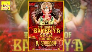 Latest Remix Music   The Power Of Bambaiya Style  Dj Saurabh From Mumbai
