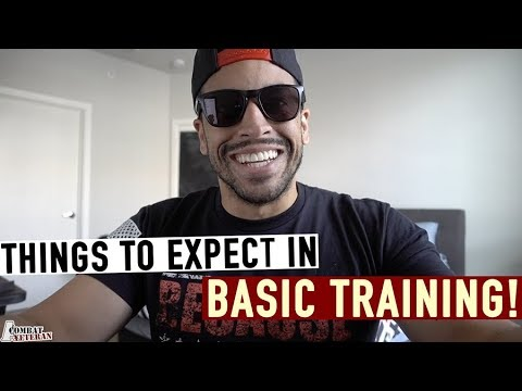 Things To Expect In Basic Training!