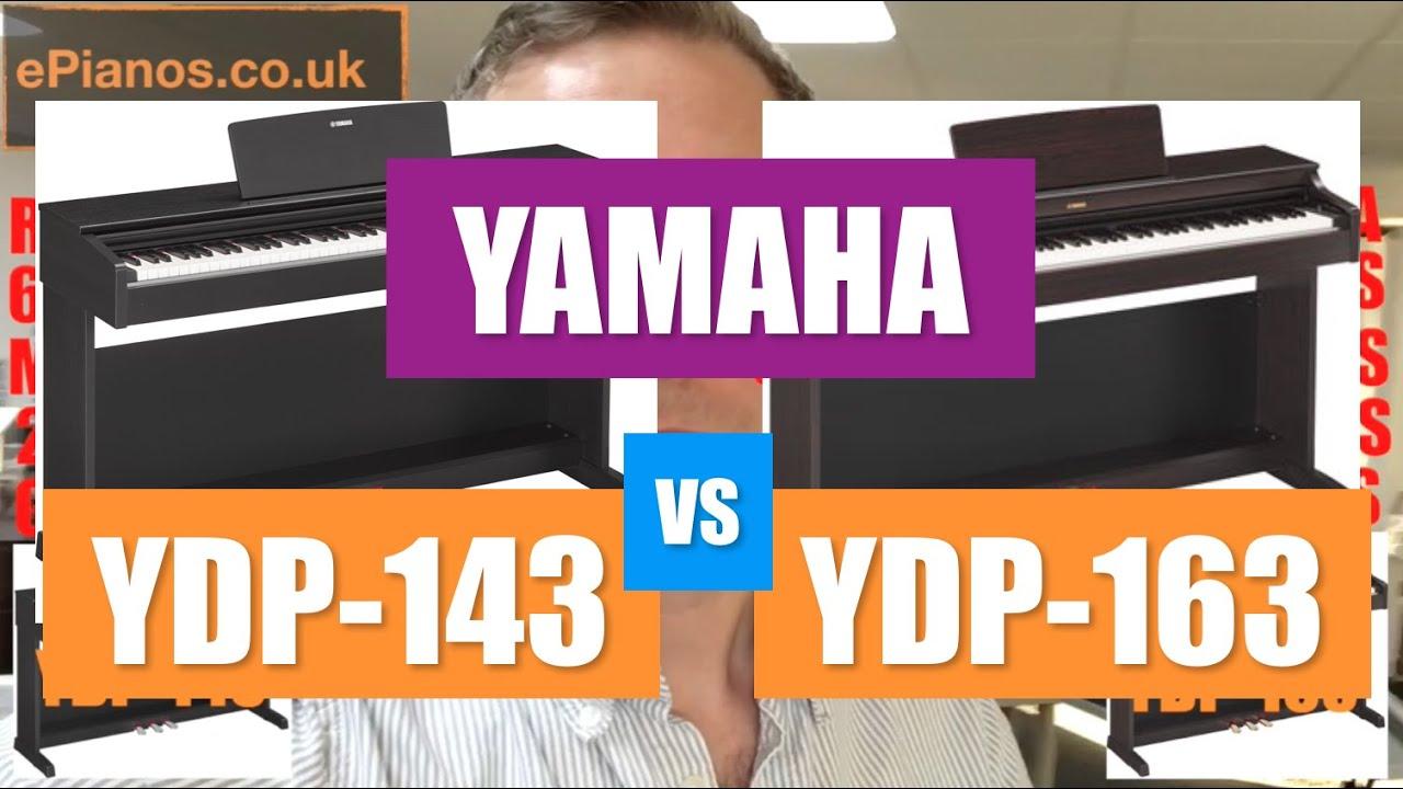 yamaha arius ydp143 vs ydp163 digital piano whats the difference