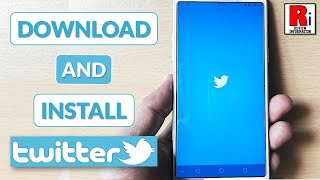 Gambar cover DOWNLOAD & INSTALL TWITTER APP IN ANDROID