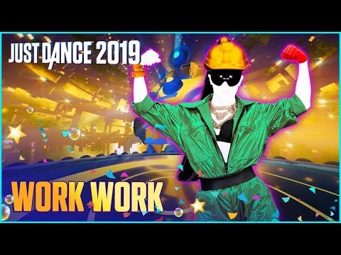 Just Dance 2019 - Work Work  (Full Gameplay PS4 CAMERA )