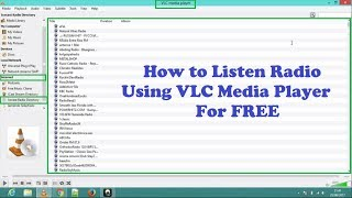 How to Listen Radio Using VLC Media Player For FREE