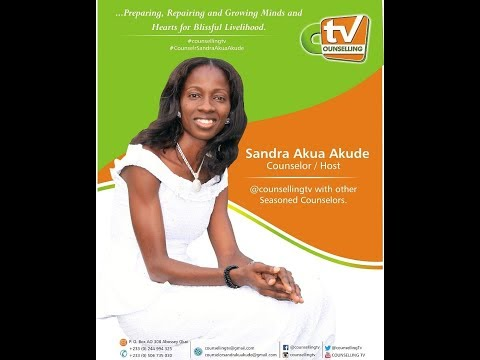 5th Episode: Hear Me Out. Love Series on Counselling TV with Counselor Sandra Akua Akude