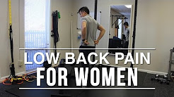 Chronic low back pain? Two things to think about especially for women