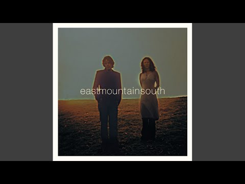 Interlude (Eastmountainsouth/Eastmountainsouth)