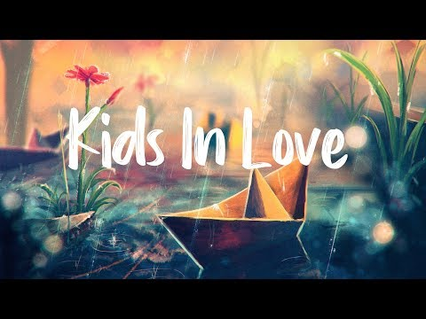 Kygo - Kids in Love ft. The Night Game